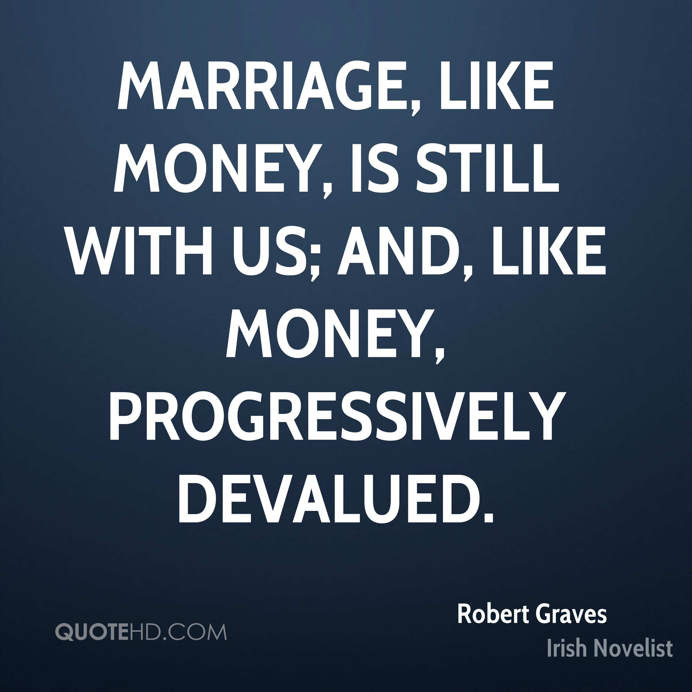 Robert Graves Marriage Quotes Quotehd