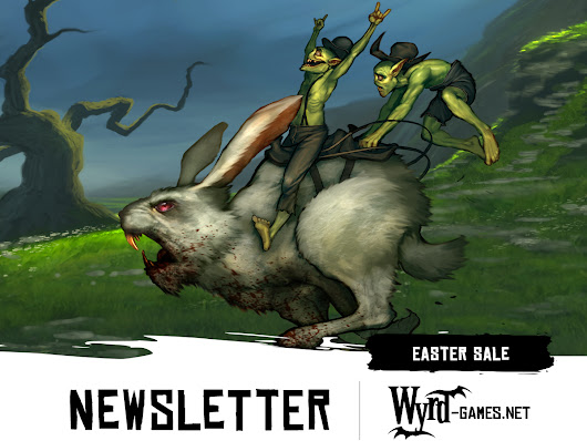 Wyrd Games Monday Preview - Easter Sale