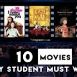 Top 10 Movies Every Student Must Watch | Academic Term Paper- Research Paper Writing Services