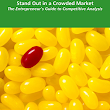 Stand Out in a Crowd - Free Competitive Analysis Workbook Download