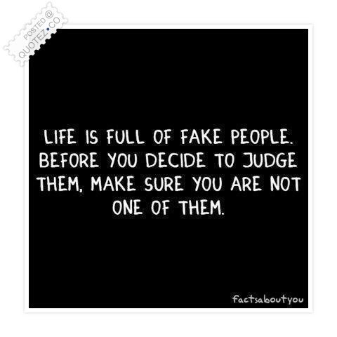 Fake People Life Quote Quotez Co