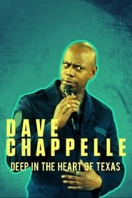 Dave Chappelle: Deep in the Heart of Texas online magyarul videa teljes filmek 2017