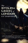 The Stolen Moon of Londor