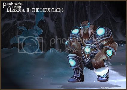 Postcards of Azeroth: In The Mountains, by Rioriel Ail'thera