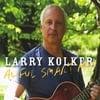 Larry Kolker: Awful Smart Man