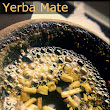 Yerba mate tea Benefits for Weight loss, Digestion, Diabetes