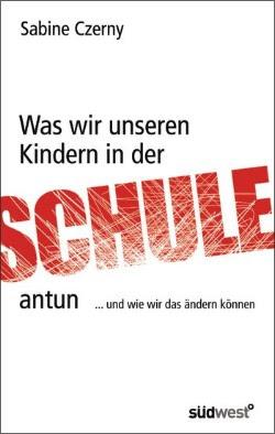 was_wir_unseren_kindern_in_der_schule_antun_cover