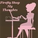 Firefly Shop My Thoughts