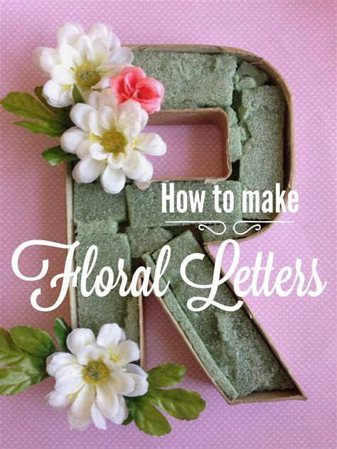 How to Make Floral Cardboard Letters   Kelly & Piper's
