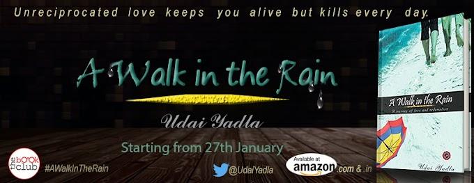 Schedule: A Walk In the Rain by Udai Yalda