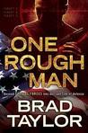 One Rough Man:  A Pike Logan Thriller - Book 1
