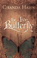 The Iron Butterfly (Iron Butterfly, #1)