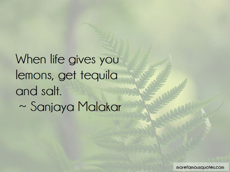 Quotes About Lemons And Tequila Top 2 Lemons And Tequila Quotes