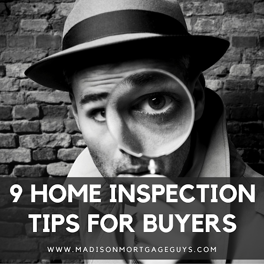 9 Home Inspection Tips for Buyers