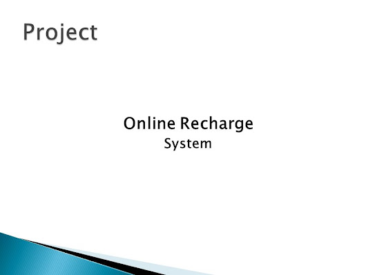Project Online Recharge System. -  ppt download