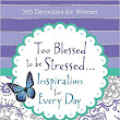 Too Blessed To Be Stressed – Book Review & Giveaway