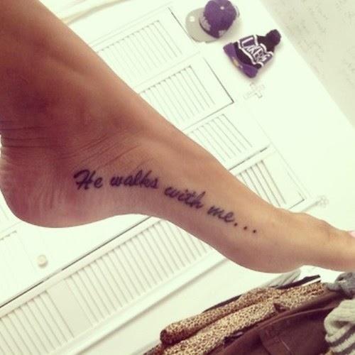 He Walks With Me Foot Tattoo Tattoomagz