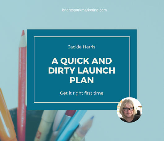 A quick & dirty launch plan
