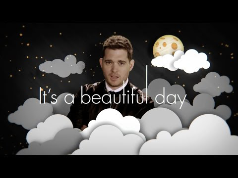 Michael Bublé Its A Beautiful Day Official Lyric Video Youtube