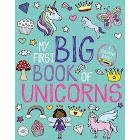 My First Big Book of Unicorns [Book]