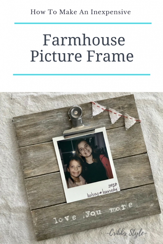 How to Make an Inexpensive Farmhouse Picture Frame