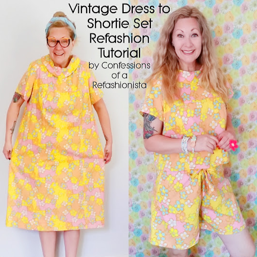 Vintage Dress to Shortie Set Refashion Tutorial ~ Confessions of a Refashionista