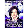 Book review of The Ghostly Grammar Boy - Readers' Favorite: Book Reviews and Award Contest