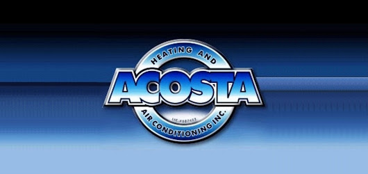 Careers at Acosta Heating and Air Conditioning