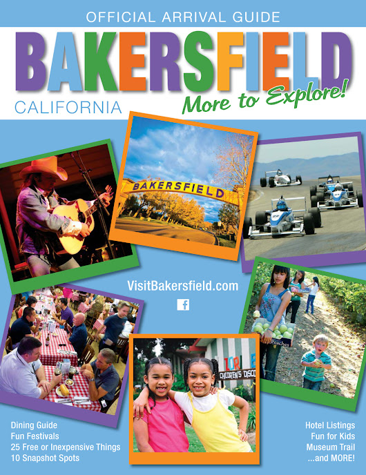 Bakersfield, CA The Official Visitors Guide