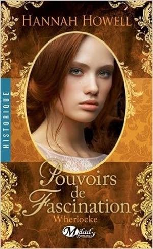 Couverture Wherlocke, tome 4 : Pouvoirs de Fascination