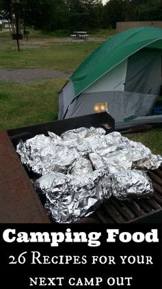26 Delicious Recipes for Camping and Dining Outdoors