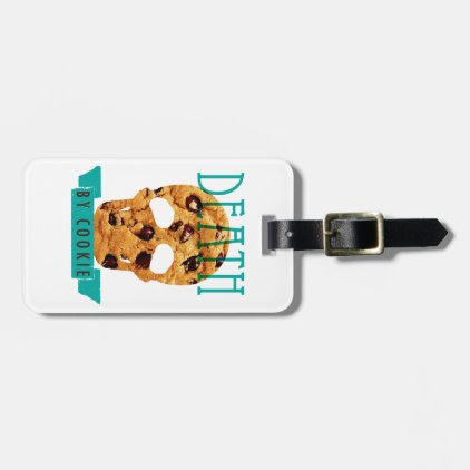 Death by cookie luggage tag