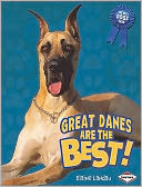 Great Danes Are the Best! by Elaine Landau: Book Cover