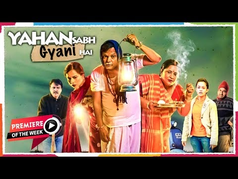Yahan Sabhi Gyani Hain Hindi Movie