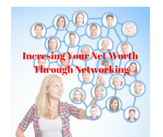 Increasing Your Net Worth Through Networking • Anita Hales