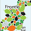 "Largehearted Boy: Book Notes - Can Xue ""Frontier"""
