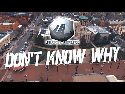 Universal Language - Don't Know Why [Official Music Video]