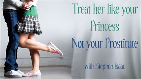 Treat Woman Like Princess Quotes