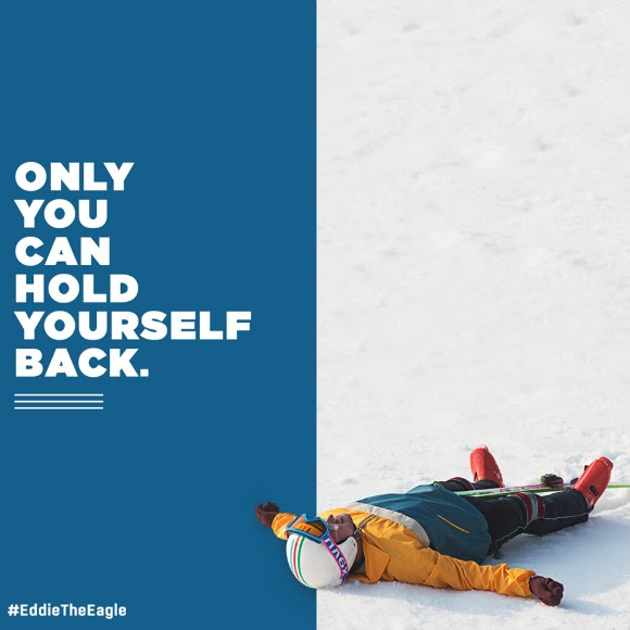 Only you can hold yourself back - Eddie the Eagle quote, found at momontheside blog