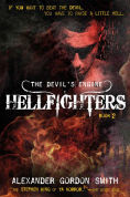 Title: Hellfighters (Devil's Engine Series #2), Author: Alexander Gordon Smith