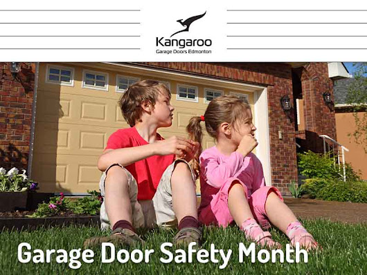 Garage Door Safety Month - Kangaroo Garage Doors