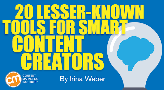 20 Lesser-Known Tools for Smart Content Creators