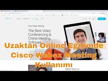 Online Uzaktan Eğitimde Cisco Webex Meeting Kullanma