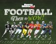 Sports Illustrated Kids Football: Then to WOW!