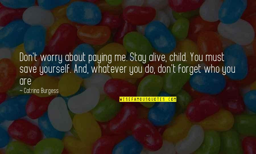 Dont You Forget About Me Quotes Top 23 Famous Quotes About Dont