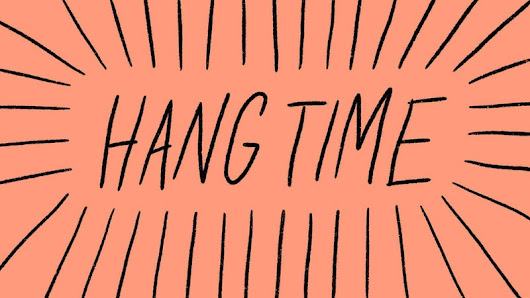 Hang Time - January 2019 - Crowdcast