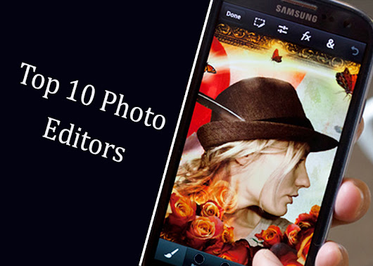 Top 10 Best Photo Editor Apps for Android with APK | TechnoClever