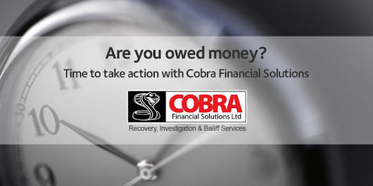 Owed money? Take action with Cobra Financial Solutions -