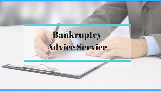 Everything You Need to Know About Seeking Bankruptcy Advice Service