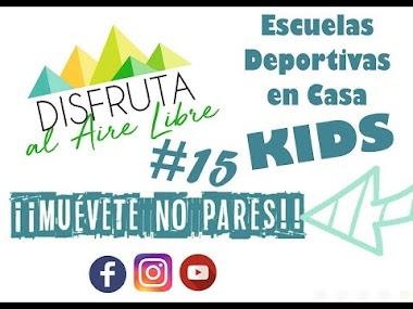 SESIÓN #15 DEPORTE EN CASA PARA NIÑ@S